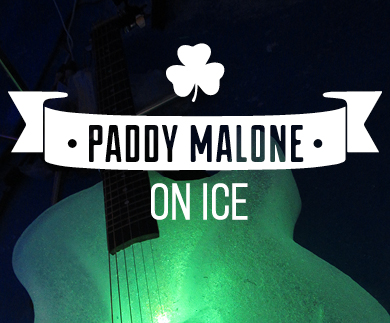Ice Music: Paddy Malone on ice, Celebrate St. Patrick´s day! 17/3